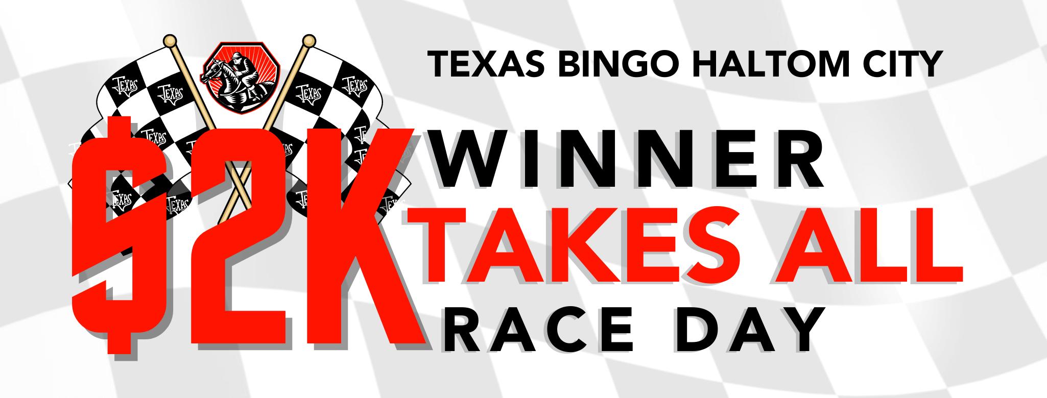 Haltom City $2K Winner Takes All Race Day
